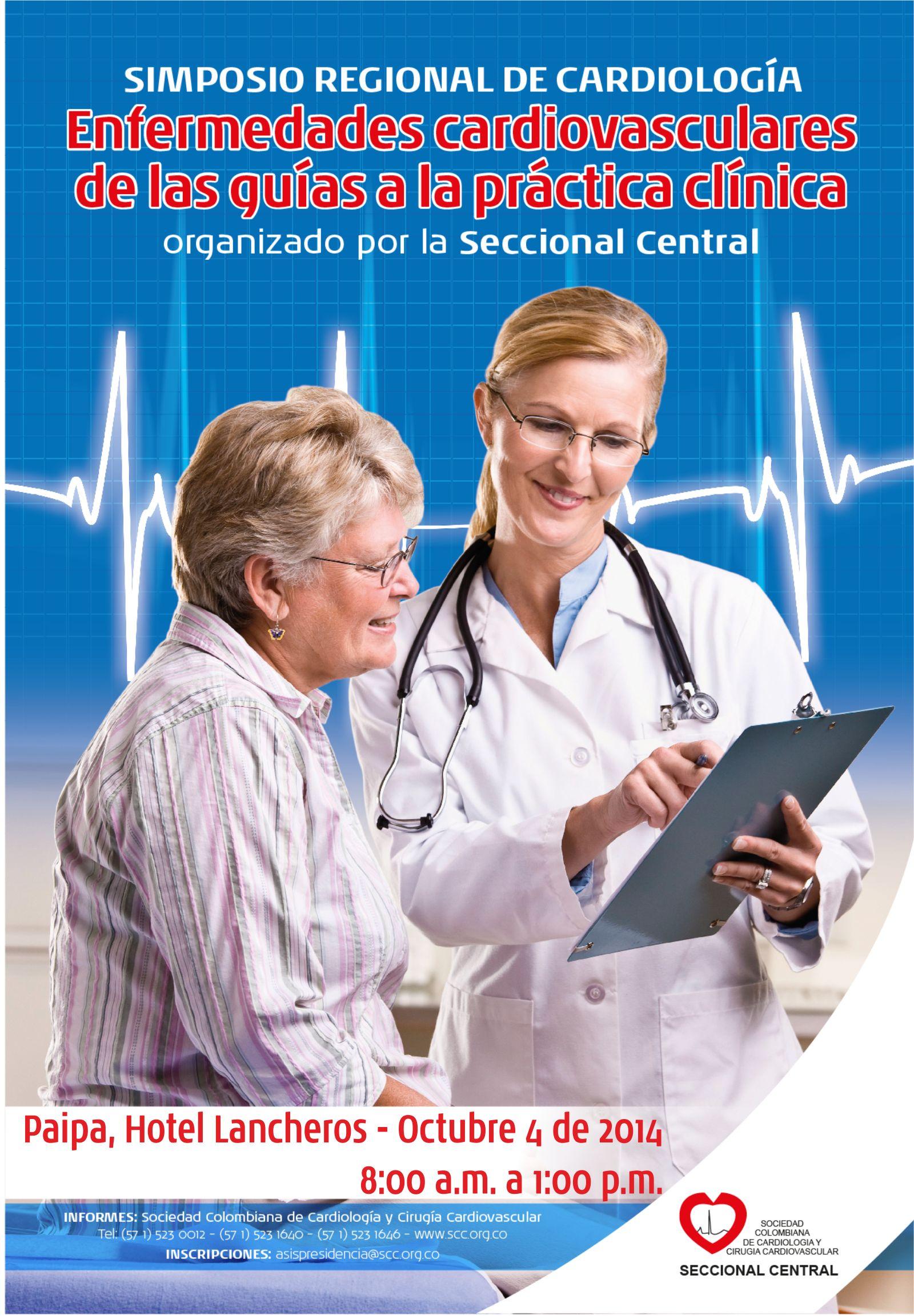 Simposio Regional de Cardiología:Enfermedades Cardiovasculares de las Guías a la Práctica Clínica