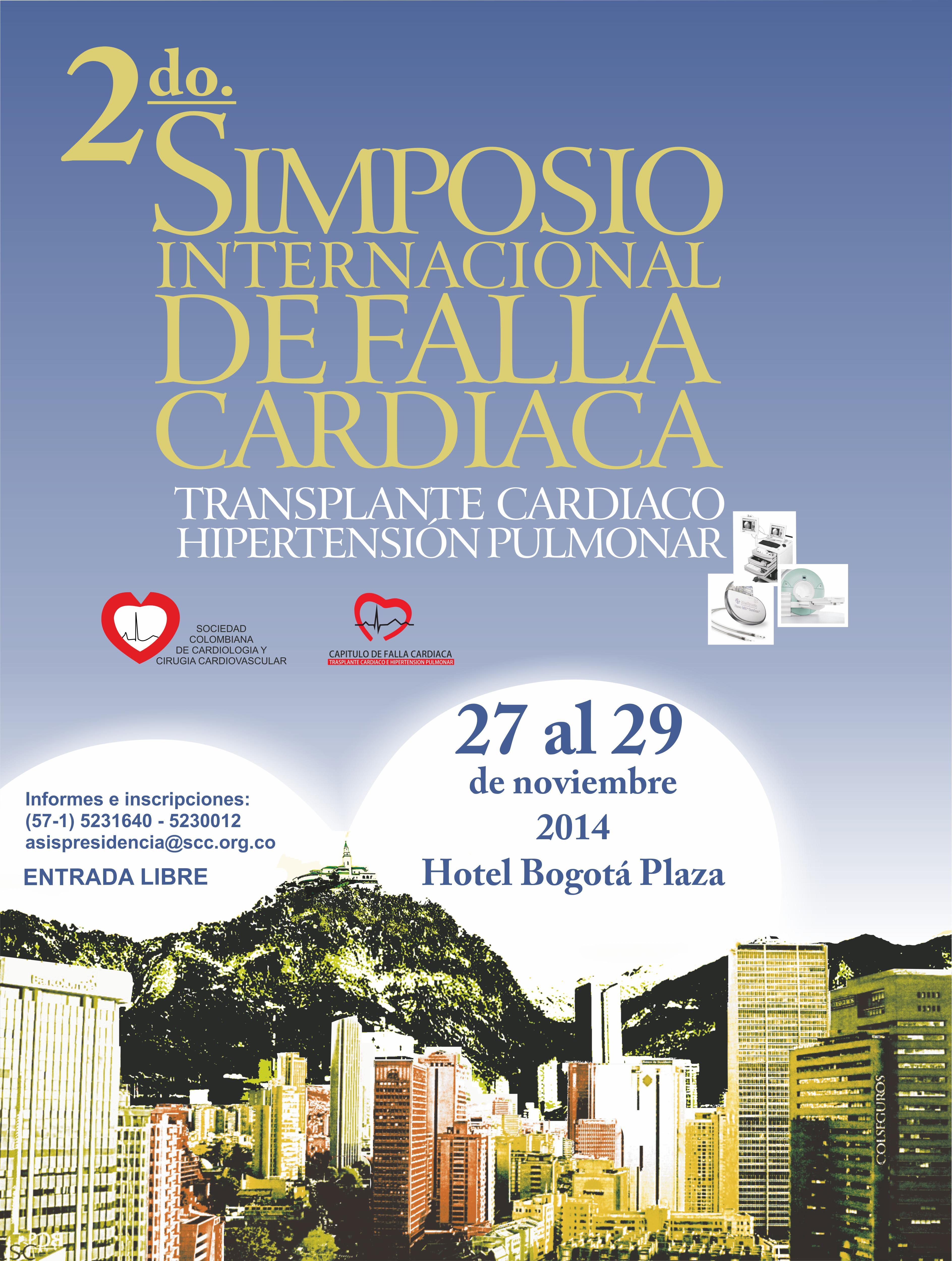 2do. Simposio Internacional de Falla Cardíaca Transplante Cardiaco  Hipertensión Pulmonar  @ Hotel Bogotá Plaza - Noviembre 27,28 y 29 de 2014