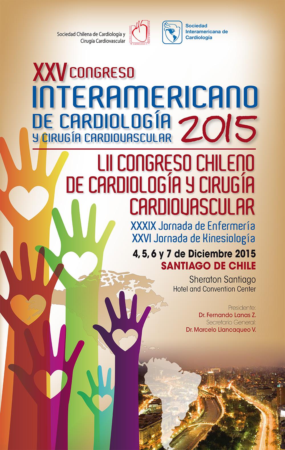 XXV Congreso Interamericano de Cardiología y Cirugía Cardiovascular 2015 @ Sheraton Santiago /Diciembre 4,5,6 y 7 de 2015