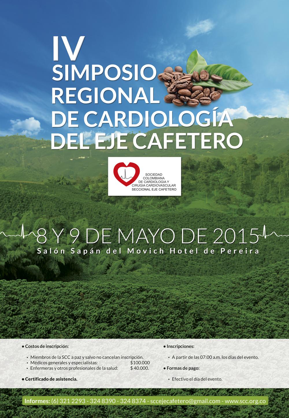 IV Simposio Regional de Cardiología del Eje Cafetero  @ Salón Sapán del Movich Hotel de Pereira / Mayo 8 y 9 de 2015