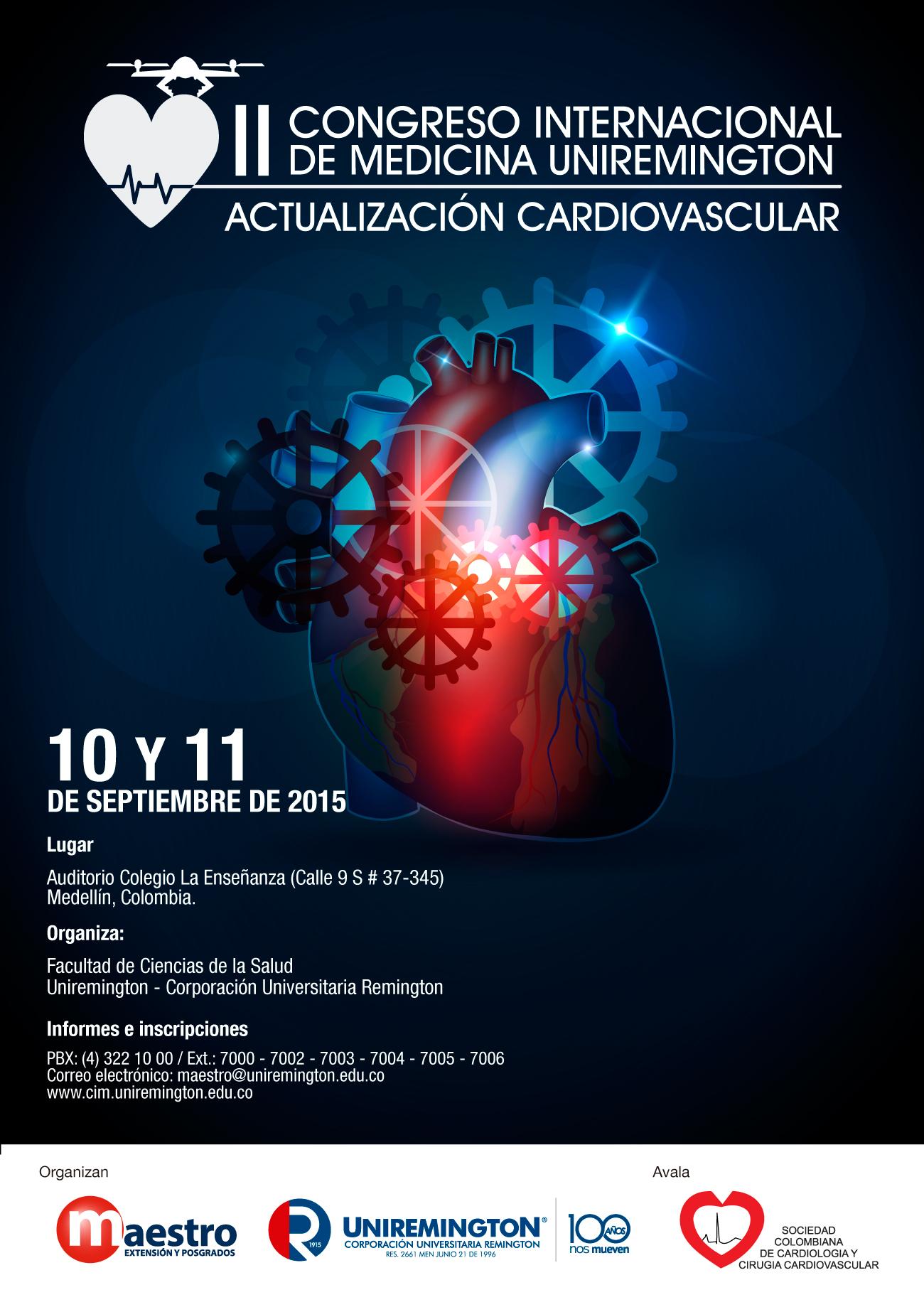 II Congreso Internacional de Medicina UNIREMINGTON /Actualización Cardiovascular  @ Auditorio Colegio la Ensañanza / Septiembre 10 y 11 de 2015 -Medellín,Colombia