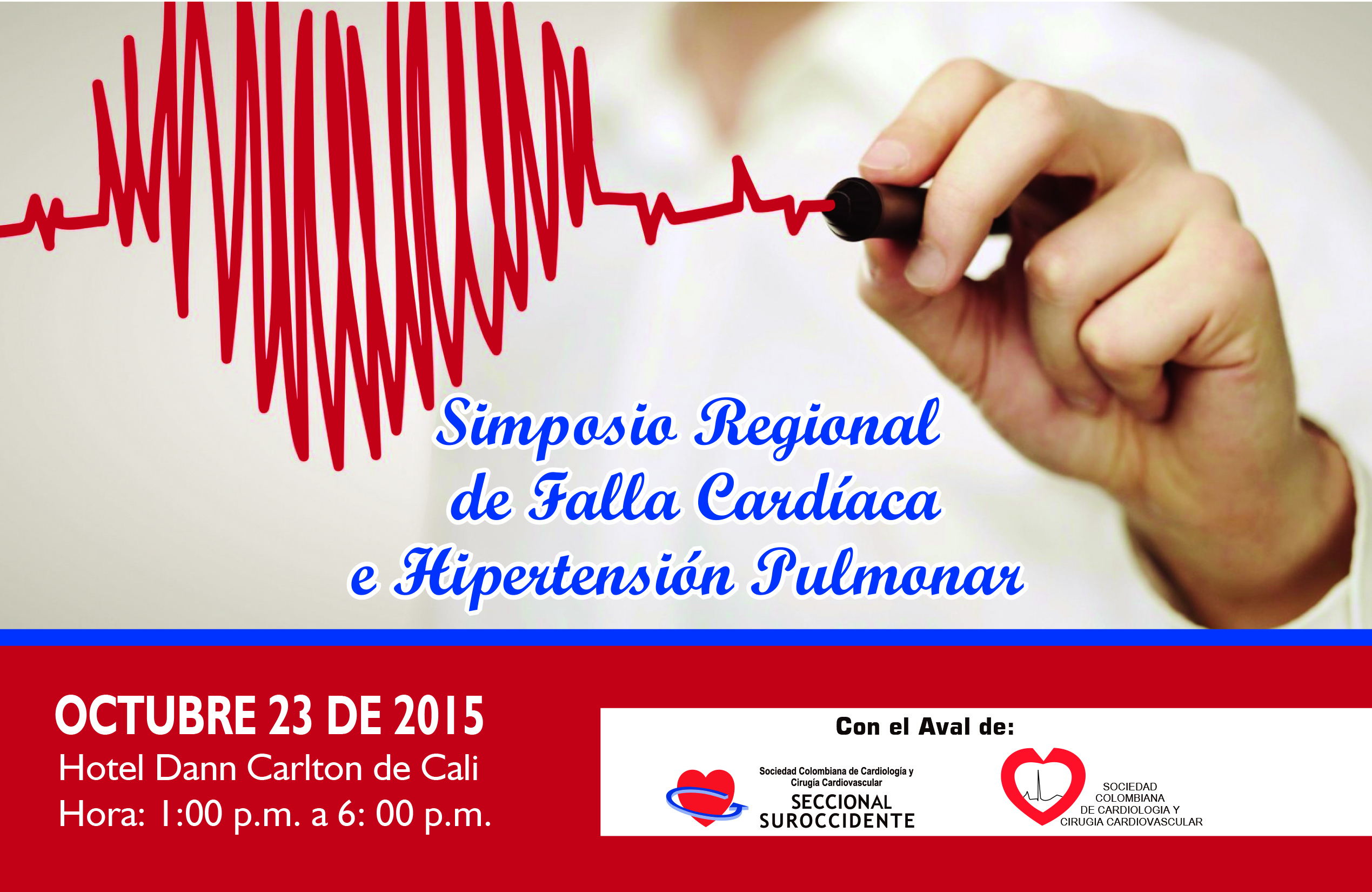 Simposio Regional de Falla Cardíaca e Hipertensión Pulmonar  @ Hotel Dann Carlton de Cali
