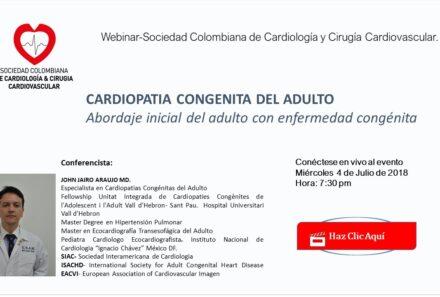 Webinar: Cardiopatia Congénita del Adulto, abordaje inicial del adulto con enfermedad congénita