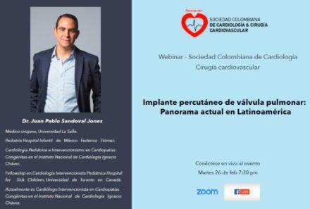 Webinar SCC : Implante percutáneo de válvula pulmonar y su panorama actual en Latinoamérica